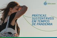 5 práticas sustentáveis para você adotar na pandemia