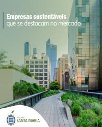 Empresas que investem no desenvolvimento sustentável
