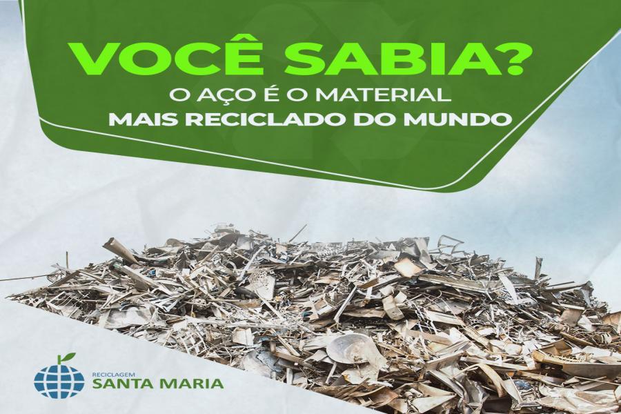 Você sabia que o aço é o material mais reciclado do mundo?